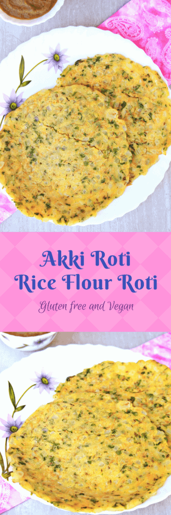 Akki Roti | Karnataka Akki Roti | Rice Flour Roti (Vegan and Gluten Free)