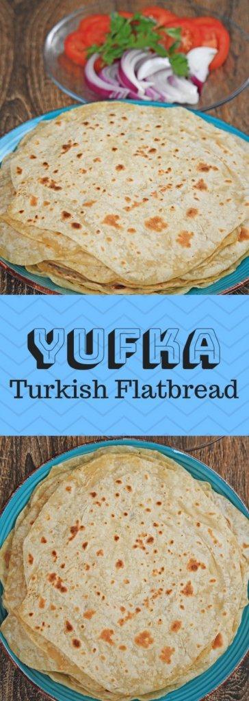 Yufka | Turkish Flatbread
